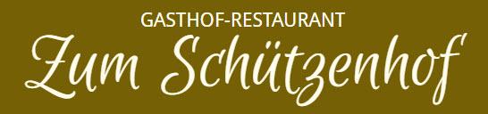 """Gasthof – Restaurant """"Zum Schützenhof"""""""