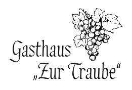 """Gasthaus """"Zur Traube"""""""