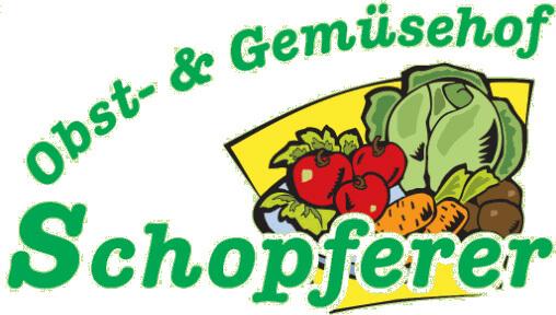 Obst – und Gemüsehof Schopferer