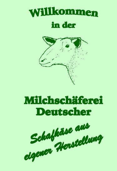 Milchschäferei Deutscher