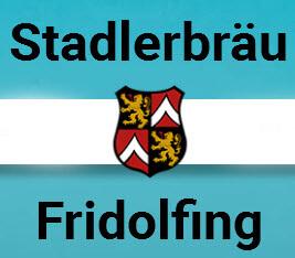 Stadler-Bräu Fridolfing Anton Stadler KG