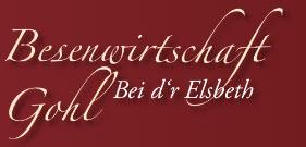 Besenwirtschaft Gohl bei d'r Elsbeth