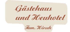 Gästehaus und Heuhotel Hirsch