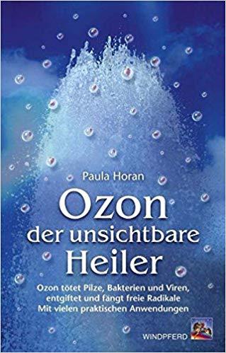 Ozon - der unsichtbare Heiler
